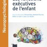 Les fonctions exécutives de l'enfant (publication) 13